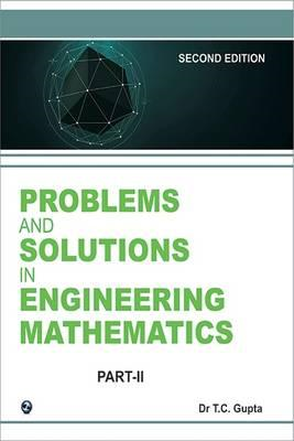 Problems and Solutions in Higher Engineering Mathematics (BOK)