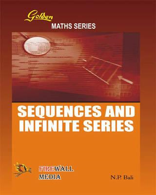 Golden Sequences and Infinite Series (BOK)