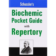 Schussler's Biochemic Pocket Guide with Repertory (BOK)
