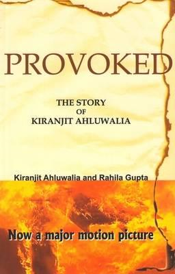 Provoked : The Story of Kiranjit Ahluwalia (BOK)