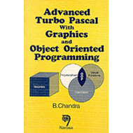 Advanced Turbo Pascal with Graphics and Object Oriented Prog (BOK)