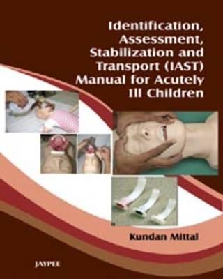 Identification, Assessment, Stabilization and Transport (IAS (BOK)