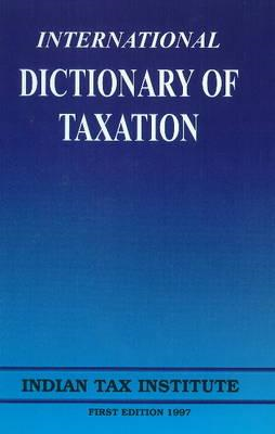 International Dictionary of Taxation (BOK)