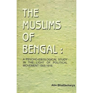 Muslims of Bengal: A Psycho-Ideological Study in the Light o (BOK)