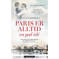 Paris er alltid en god idé (BOK)