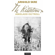 Th Kittelsen - askeladd og troll (BOK)
