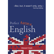 Perfect broken English (BOK)