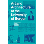 Art and architecture at the University of Bergen (BOK)