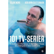 101 tv-serier - fra The Simpsons til The Sopranos, fra Riget til Game of Thrones (BOK)
