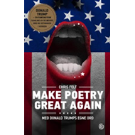 Make poetry great again - med Donald Trumps egne ord (BOK)