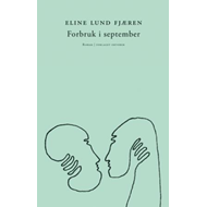 Forbruk i september - roman (BOK)
