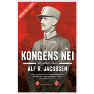 Kongens nei - 10. april 1940 (BOK)