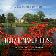 Fritzøe manor house - through four seasons (BOK)
