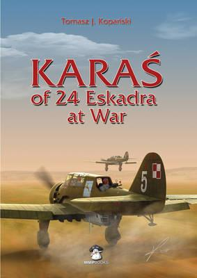 Karas of 24 Eskadra at War (BOK)