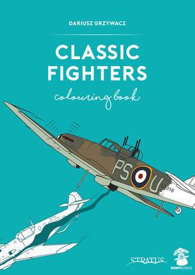 Classic Fighters Colouring Book (BOK)