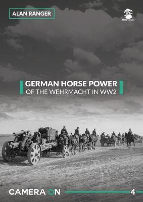 German Horse Power of the Wehrmacht in WW2 (BOK)