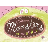 Sweet Monsters of the World (BOK)