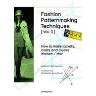 Fashion Patternmaking Techniques: How to Make Jackets, Coats (BOK)