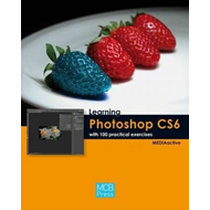 Learning Photoshop CS6 with 100 Practical Exercises (BOK)