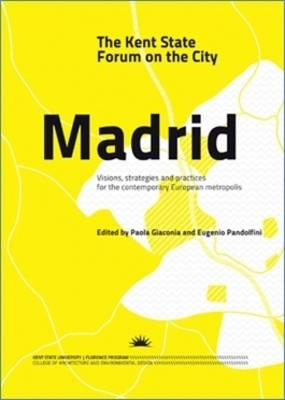 Kent State Forum On The City Madrid (BOK)