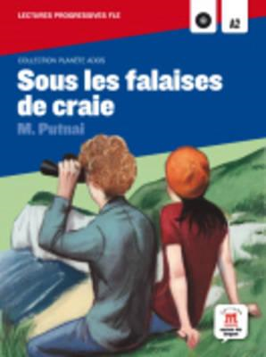 Collection Planete Ados: Sous Les Falaises De Craie + CD (BOK)