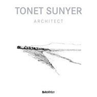 Tonet Sunyer: Architect (BOK)