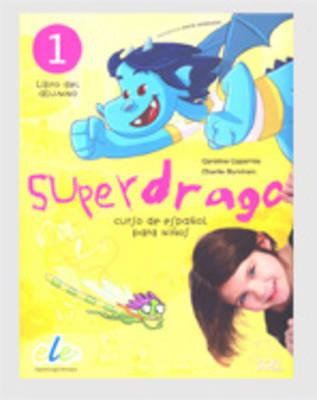 Superdrago 1 Student Book (BOK)