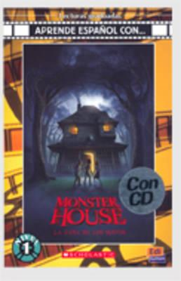 Monster House: La Casa de los Sustos + CD (BOK)
