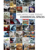 Architecture Today: Commercial Spaces (BOK)