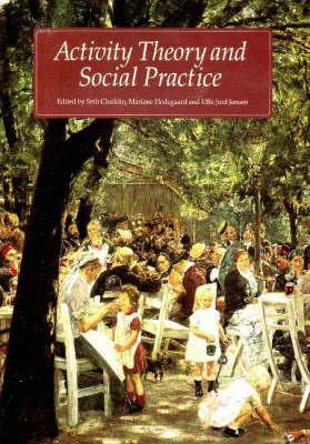 Activity Theory and Social Practice (BOK)