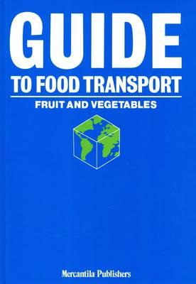 Guide to Food Transport (BOK)