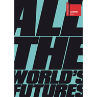 All the World's Futures (BOK)