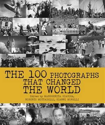 100 Photographs That Changed the World (BOK)