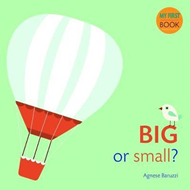 My First Book: Big or Small? (BOK)