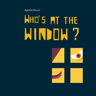 Whos at the Window? (BOK)