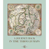 Journey Back in Time Through Maps (BOK)