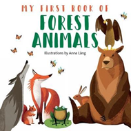 My First Book of Forest Animals (BOK)