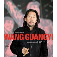 Wang Guangyi: Works and Thoughts 1985-2012 (BOK)
