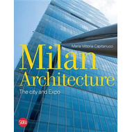 Milan Architecture: The City and Expo (BOK)