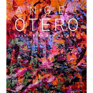 Angel Otero: Everything and Nothing (BOK)