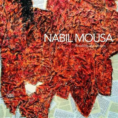 Nabil Mousa: Breaking the Chains (BOK)