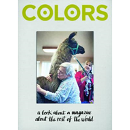 Colors. A book about a magazine about the rest of the world (BOK)