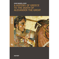 History of Greece to the Death of Alexander the Great (BOK)