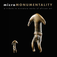 Micromonumentality - A Tribute to Miniature Works of African (BOK)