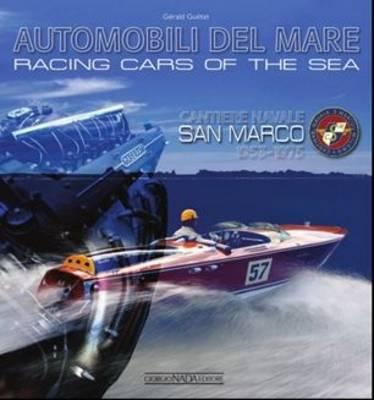Racing Cars of the Sea: Cantiere Navale San Marco 1953-1975 (BOK)