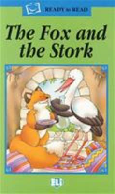 Ready to Read - Green Line: The Fox and the Stork - Book + CD (BOK)