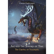 Crystal of Yggdrasil. Aki and the Spheres of Time (BOK)