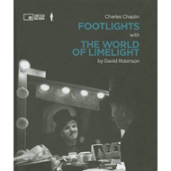 Charlie Chaplin: Footlights with the World of Limelight (BOK)