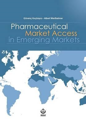 Pharmaceutical Market Access in Emerging Markets (BOK)