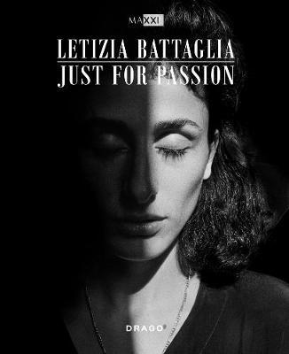 Letizia Battaglia: Just For Passion (BOK)
